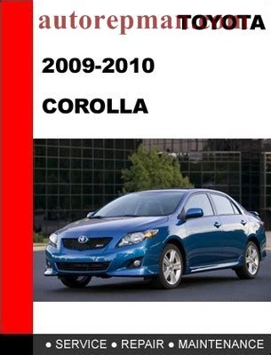 vehicle repair manual 2010 toyota corolla free book repair manuals toyota corolla 2009 2010 repair manual