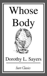 Whose Body by Dorothy L. Sayers | NOOK Book (eBook