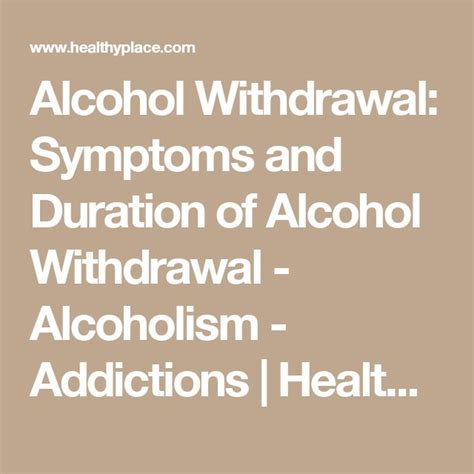 What Are The Symptoms Of Alcoholic Detox by 25 Best Ideas About Withdrawal Symptoms On