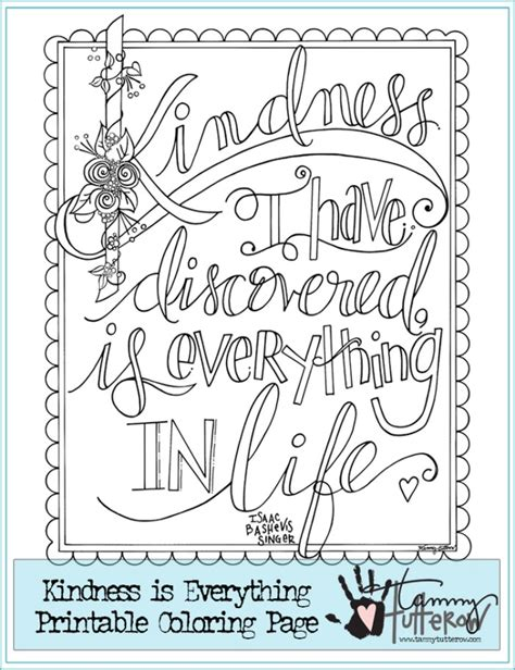coloring pictures of kindness free coloring page kindness is everything tammy