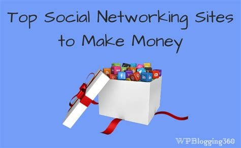 best to make money top 6 social networking to make money