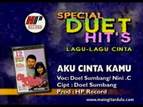 doel sumbang feat nini carlina aku cinta kamu mp3 download doel sumbang aku cinta kamu feat nini carlina youtube