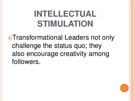 Intellectual Stimulation For Higher Education Mba by On Becoming A Transformational Leader