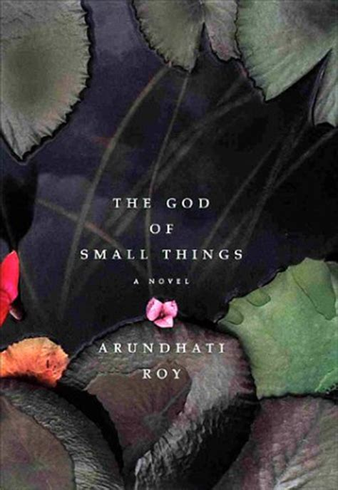 book worm s arundhati roy the god of small things