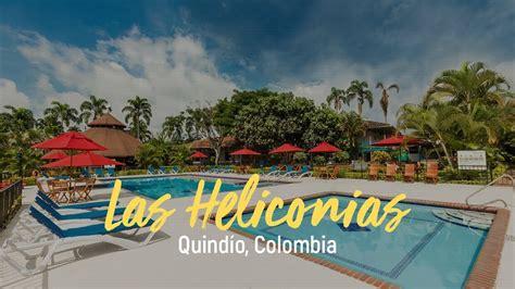 la zona cafetera colombia decameron las heliconias zona cafetera colombia youtube