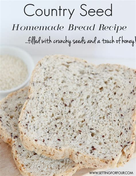 country toast recipe country seed bread setting for four