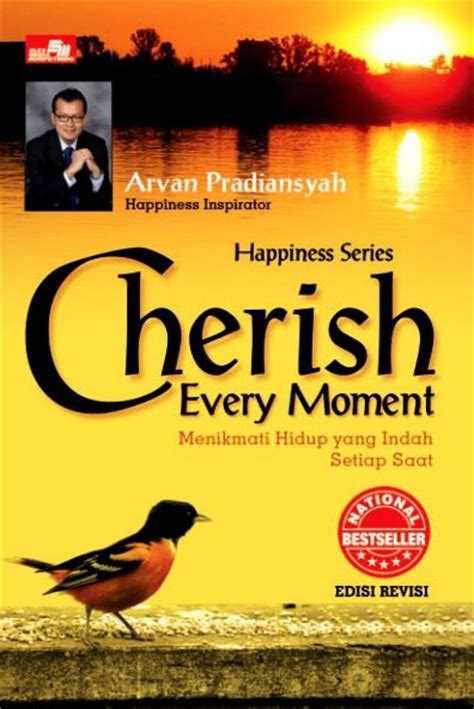 Buku Cherish Every Moment Arvan Pradiansyah cherish every moment edisi revisi ilm