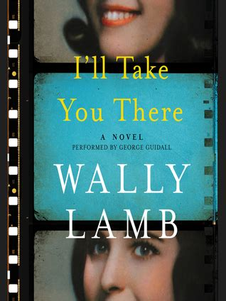 i ll take you there a novel books i ll take you there by wally reviews discussion