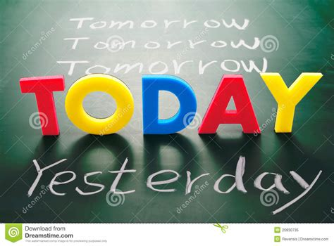 Is Today S Day Today Yesterday And Tomorrow Words On Blackboard Stock