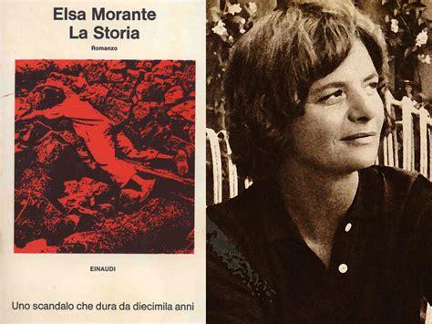 film elsa morante la storia la storia riassunto del romanzo di elsa morante