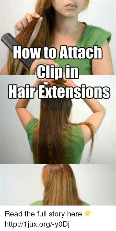 Hair Extension Meme - how to attach clip in hair extensions read the full story