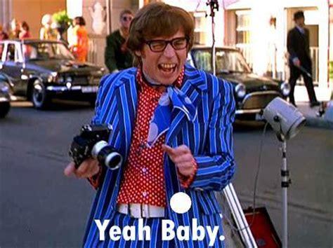 Powers Baby Powers Mike Myers Yeah Baby Favim 151109