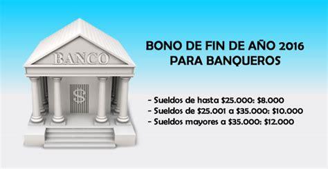 bono fin de ao 2016 uom bono de fin de a 241 o 2016 para banqueros econoblog