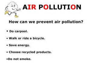 How To Prevent Air Pollution Essay by Air Pollution Presentation