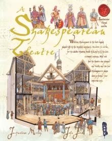 Theatre With Paperback a shakespearean theatre jacqueline morley 9781905638598