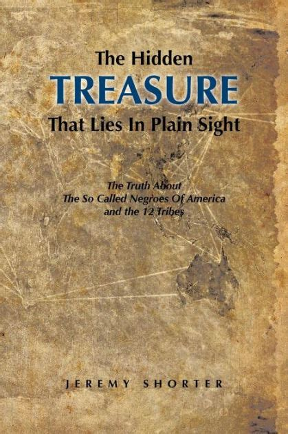 libro plain truth the hidden treasure that lies in plain sight the truth about the so called negroes of america