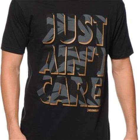 Just Ain T Care T Shirt hoonigan just ain t care t shirt from zumiez epic wishlist