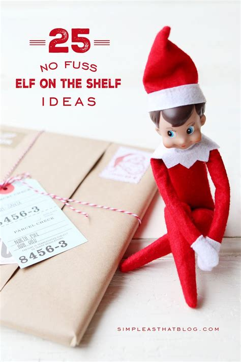 On The Shelf Kid Ideas by 25 No Fuss On The Shelf Ideas