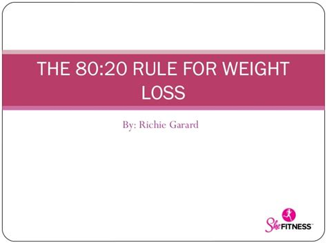 weight loss 80 20 rule the 80 20 rule to weight loss
