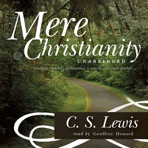 mere christianity c s download mere christianity audiobook by c s lewis read by ralph cosham for just 5 95
