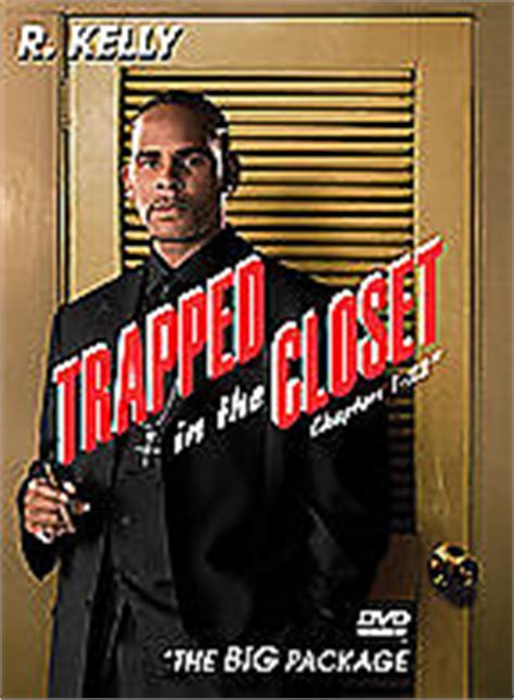 Trapped In The Closet 1 22 by R Trapped In The Closet Chapters 1 22 2005