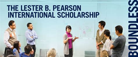 Scholarships For Mba Students In Canada by Lester B Pearson International Scholarship Program 2018