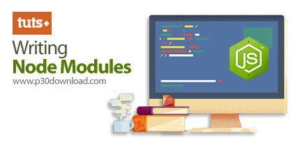 node js tutorial tutsplus دانلود tutsplus writing node modules آموزش ماژول های nodejs