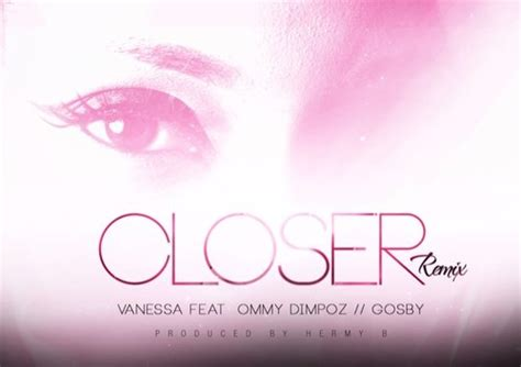 download mp3 closer remix song vanessa mdee ft ommy dimpoz gosby closer remix