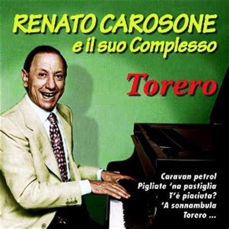torero testo musica informa renato carosone torero