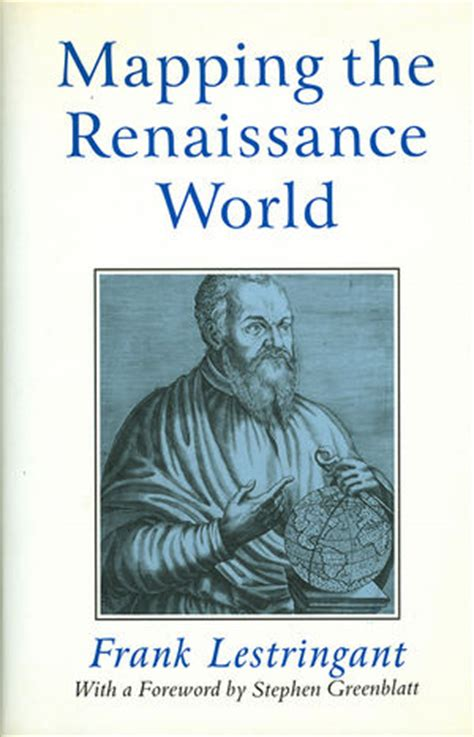 the world and its discovery a description of the continents outside europe based on the stories of their explorers classic reprint books wiley mapping the renaissance world the geographical