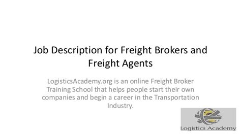 Transportation Broker Description by Description For Freight Brokers And Freight Agents Logisticsacad