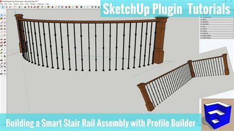 sketchup assembly tutorial building a smart handrail assembly in sketchup with