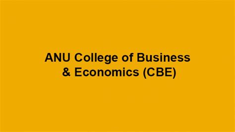 Anu College Of Business And Economics Mba by College Of Business And Economics Program And Course