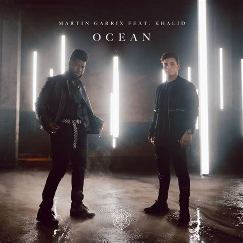 martin garrix songs download ocean feat khalid single by martin garrix song mp3