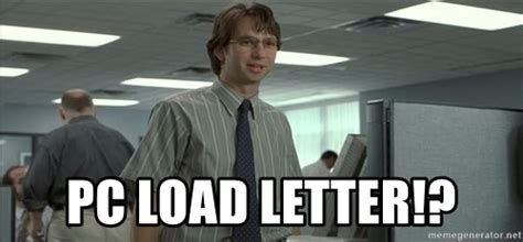 pc load letter happy nsd idiots texags 1533