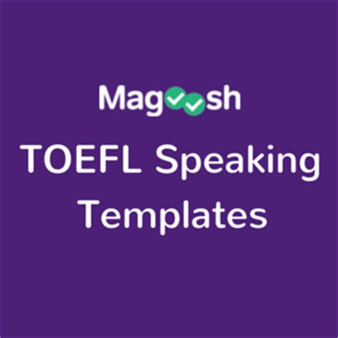 toefl speaking template magoosh toefl blog