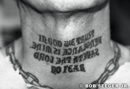 Indian Larry Neck Tattoo Quote | indian larry s neck tattoo quot in god we trust vengeance is