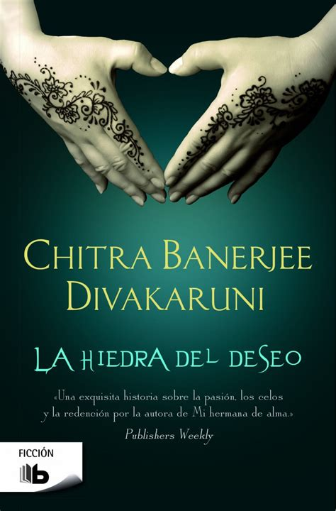 libro reina del deseo la berkana librer 237 a y lesbiana libro la hidra del deseo chitra banerjee divakaruni