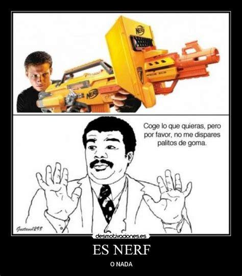 Nerf Meme - nerf gun meme 28 images nerf meme memes site