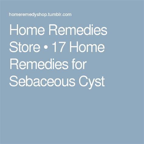 1000 ideas about sebaceous cyst on remedies
