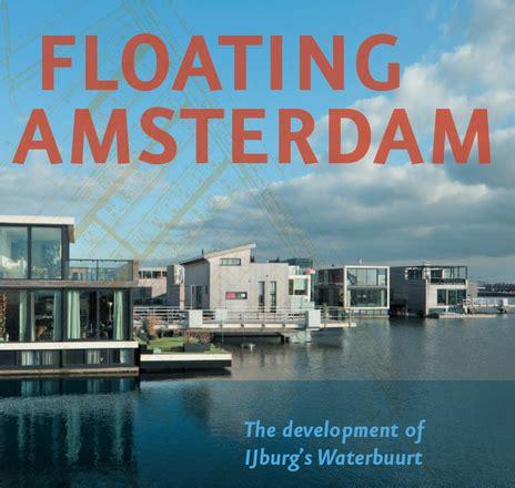 galleggianti amsterdam olanda in mare finita terra per palazzi photostory