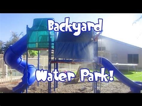 How To Set Up A Backyard by Diy Backyard Water Park Water Slides