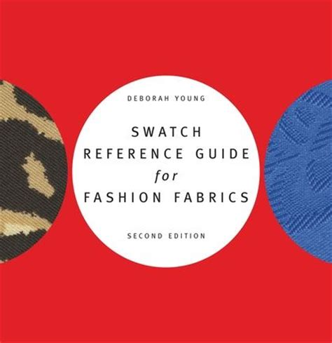 swatch reference guide for fashion fabrics deborah e