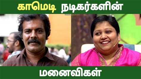 actor comedy kollywood க ம ட நட கர கள ன மன வ கள comedy actors with their