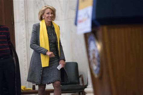 betsy devos job in her words education secretary betsy devos assesses a