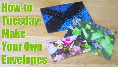 How To Make Your Own Envelope Using Paper - how to tuesday make your own envelopes from scrap paper