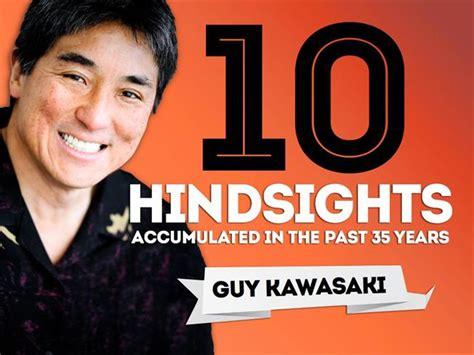 10 hindsights guy kawasaki authorstream