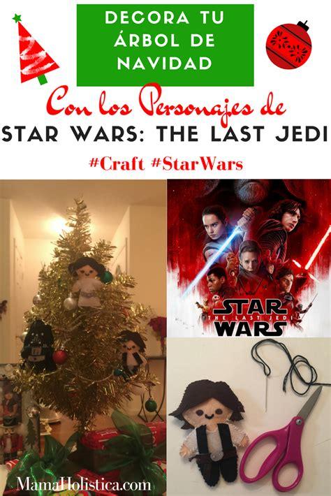 decora tu 193 rbol de navidad con los personajes de star wars