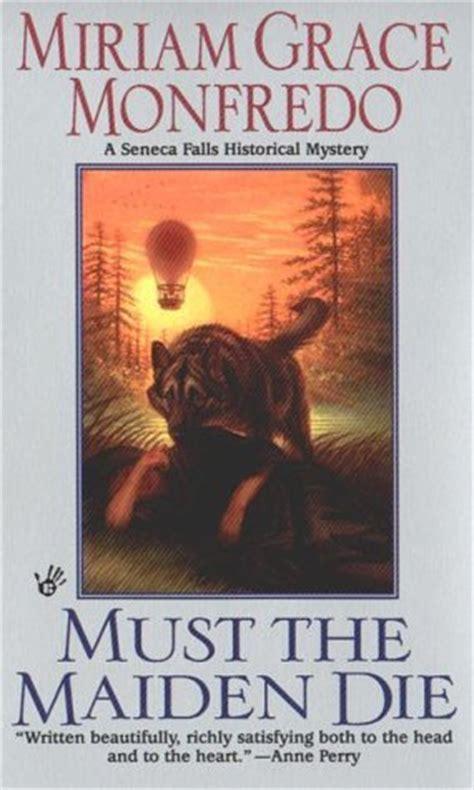 maiden murders books must the maiden die miriam grace monfredo reading
