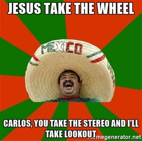 Jesus Take The Wheel Meme - jesus take the wheel carlos you take the stereo and i ll